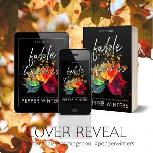 Cover Reveal: Fable of Happiness by Pepper Winters
