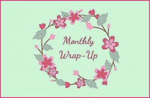 Monthly Wrap-Up: June 2021