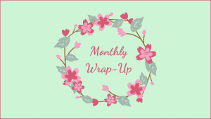 Monthly Wrap-Up: September 2021